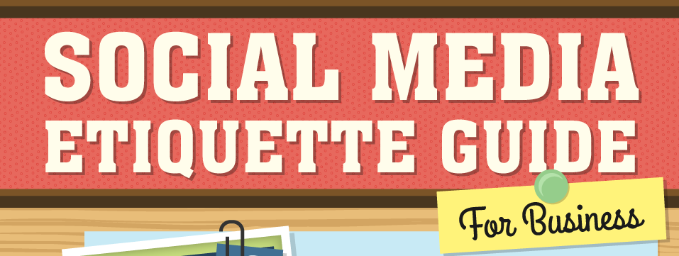 Social Media Etiquette in One Infographic
